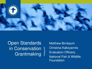 Open Standards in Conservation Grantmaking
