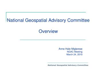 National Geospatial Advisory Committee  Overview