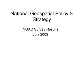 National Geospatial Policy & Strategy