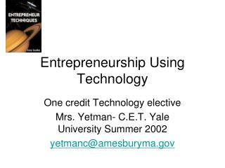 Entrepreneurship Using Technology