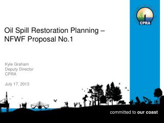 Oil Spill Restoration Planning –  NFWF Proposal No.1