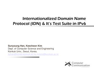Internationalized Domain Name Protocol (IDN) & It's Test Suite in IPv6