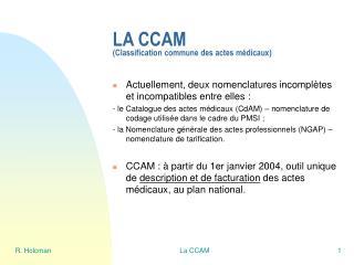 LA CCAM (Classification commune des actes médicaux)