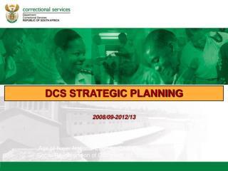 DCS STRATEGIC PLANNING