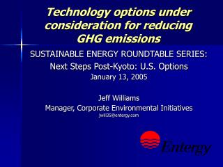 Technology options under consideration for reducing  GHG emissions
