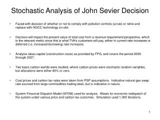 Stochastic Analysis of John Sevier Decision