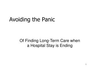 Of Finding Long-Term Care when a Hospital Stay is Ending