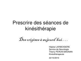 Prescrire des séances de kinésithérapie