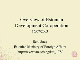 Overview of Estonian Development Co-operation