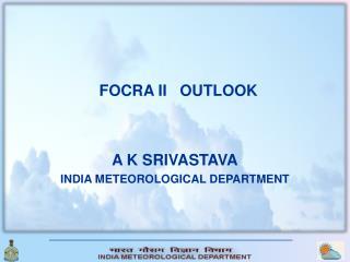 FOCRA II   OUTLOOK