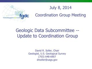 Geologic Data Subcommittee --  Update to Coordination Group