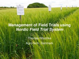 Management of Field Trials using  Nordic Field Trial System