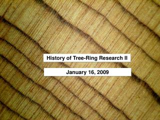 History of Tree-Ring Research  II