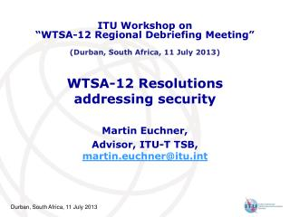 WTSA-12 Resolutions addressing security