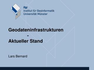 Geodateninfrastrukturen -  Aktueller Stand