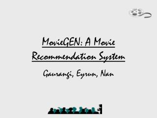 MovieGEN: A Movie Recommendation System
