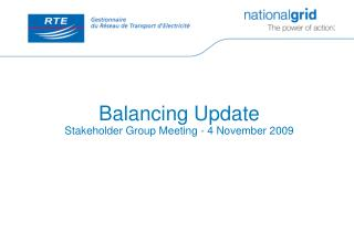 Balancing Update Stakeholder Group Meeting - 4 November 2009