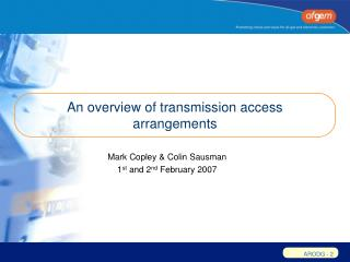An overview of transmission access arrangements