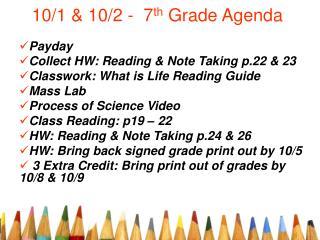 10/1 & 10/2 -  7 th  Grade Agenda