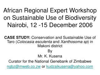 African Regional Expert Workshop on Sustainable Use of Biodiversity Nairobi, 12 -15 December 2006