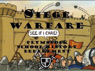 S iege Warfare