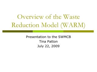 Overview of the Waste Reduction Model (WARM)