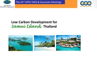 The 43 rd  APEC EWG & Associate Meetings