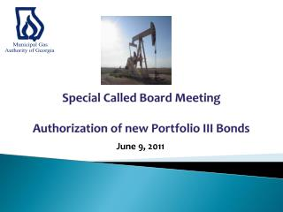 Special Called Board Meeting Authorization of new Portfolio III Bonds