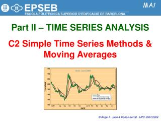 Part II   TIME SERIES ANALYSIS  C2 Simple Time Series Methods  Moving Averages