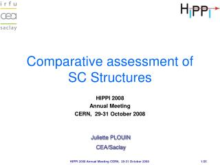 Comparative assessment of SC Structures
