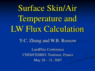 Surface Skin/Air Temperature and  LW Flux Calculation
