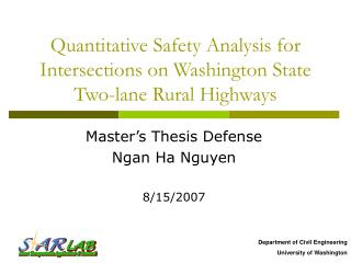 Quantitative Safety Analysis for Intersections on Washington State Two-lane Rural Highways