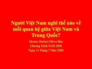 Người Việt Nam nghĩ thế nào về mối quan hệ giữa Việt Nam và Trung Quốc?