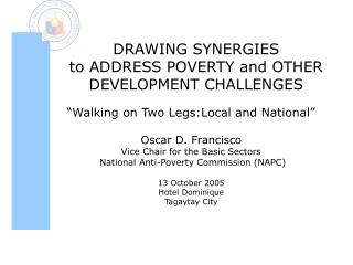 DRAWING SYNERGIES  to ADDRESS POVERTY and OTHER  DEVELOPMENT CHALLENGES