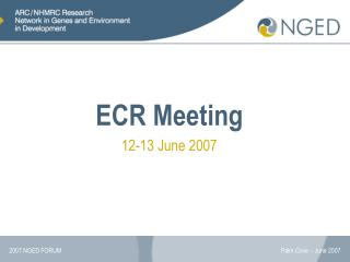 ECR Meeting 12-13 June 2007