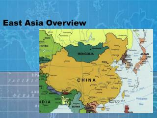 East Asia Overview