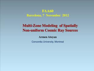Multi-Zone  Modeling   of Spatially  Non-uniform Cosmic Ray Sources