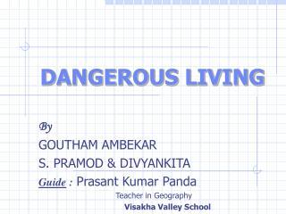 DANGEROUS LIVING