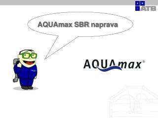 AQUAmax SBR  naprava