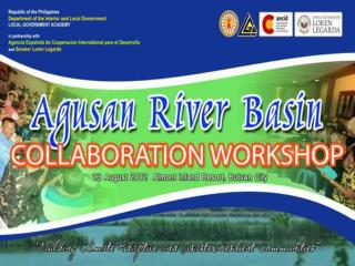 ALLIANCE BUILDING FOR LGUS IN THE MAJOR RIVER BASINS