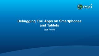 Debugging Esri Apps on Smartphones and Tablets
