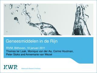 Geneesmiddelen in de Rijn