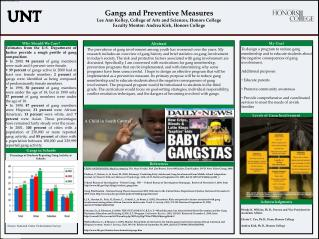 Gangs and Preventive Measures Lee Ann Kelley, College of Arts and Sciences, Honors College
