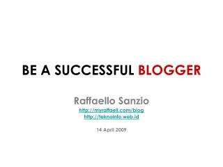 BE A SUCCESS FUL BLOGGER