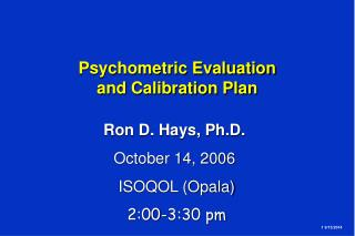 Psychometric Evaluation  and Calibration Plan
