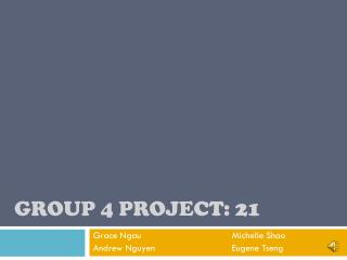 Group 4 Project: 21
