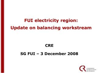 FUI electricity region: Update on balancing workstream