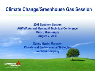 2008 Southern Section  A&WMA Annual Meeting & Technical Conference Biloxi, Mississippi