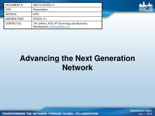 Advancing the Next Generation Network