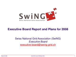 Executive Board Report and Plans for 2008